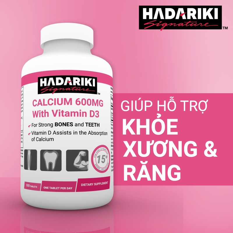 Hadariki Signature Calcium 600mg With Vitamin D3 bổ xương khớp